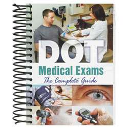 DOT Medical Exams The Complete Guide 28763