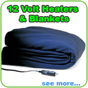12 Volt Heater and blankets